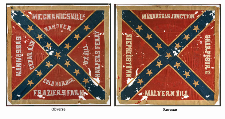 "Obverse and reverse of the flag carried by the 18th North Carolina Regiment at the battle of Chancellorsville on the night of May 2, 1863 when members of the unit accidentally wounded Lt. Gen. Thomas J. ""Stonewall"" Jackson. The flag was captured in battle the following day by a New Jersey regiment. Photograph courtesy of the North Carolina Museum of History in whose collection the flag resides."