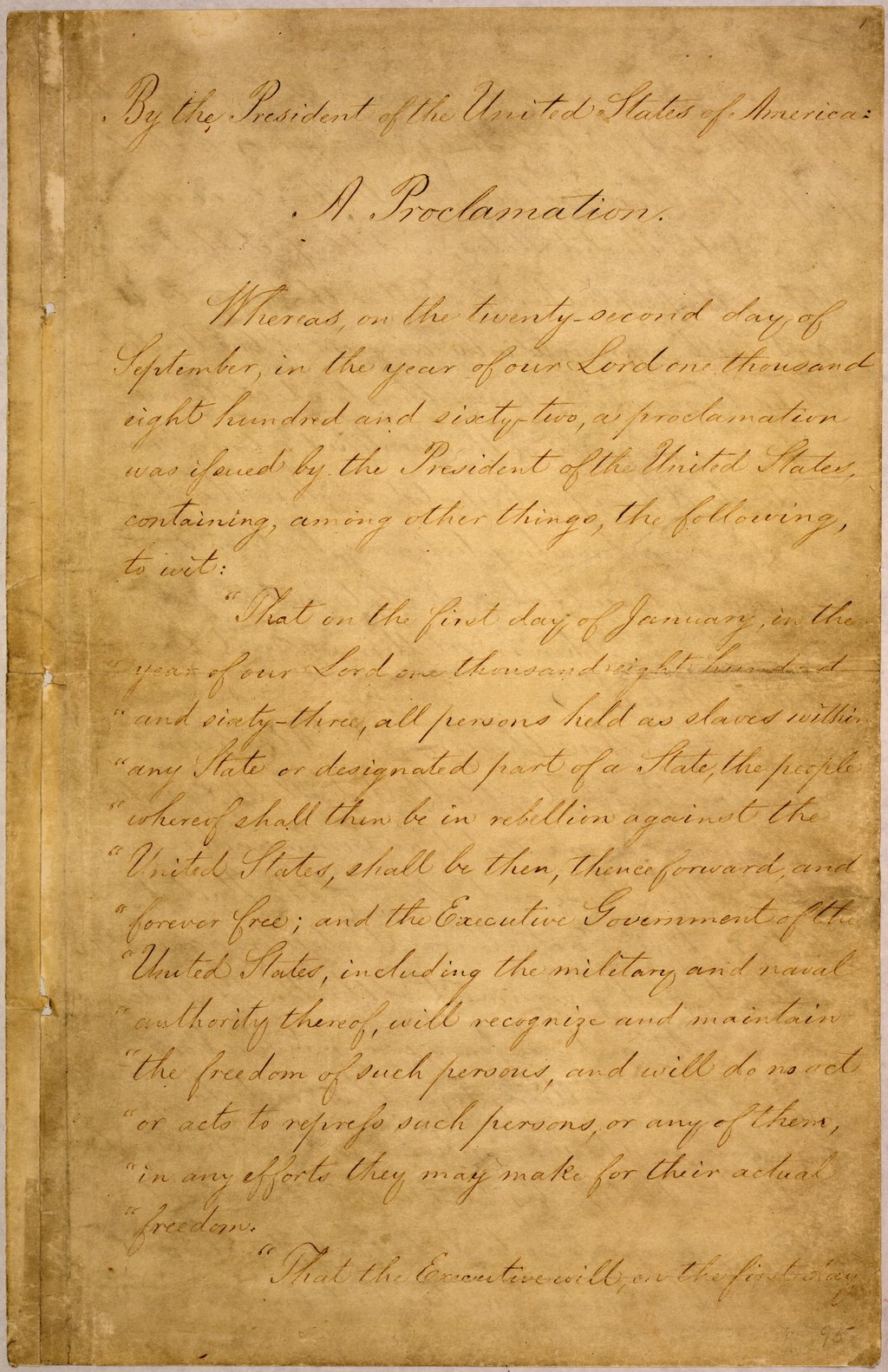 The five page original document, held in the National Archives Building. Until 1936 it had been bound with other proclamations in a large volume held by the Department of State.